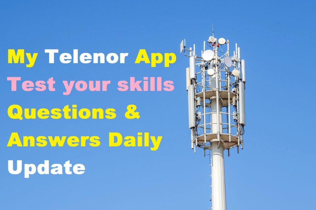 my telenor app test your skills